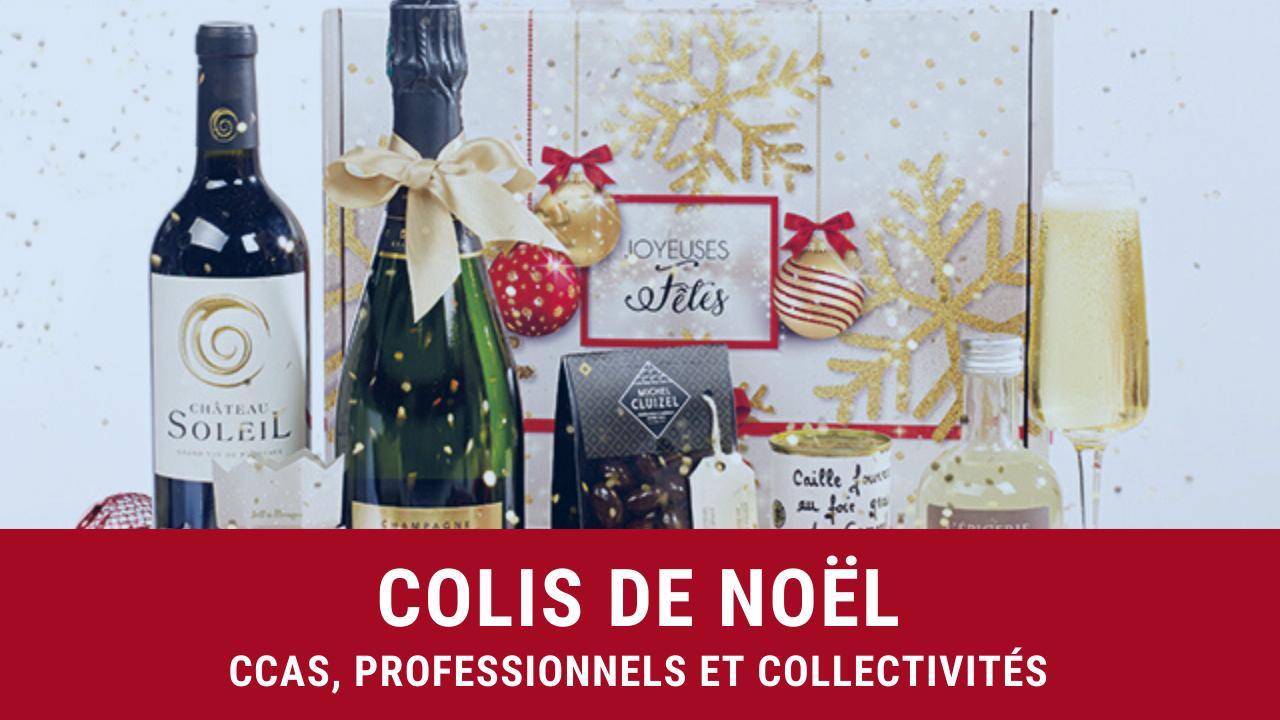 Colis de noel pour ccas professionnels et collectivites
